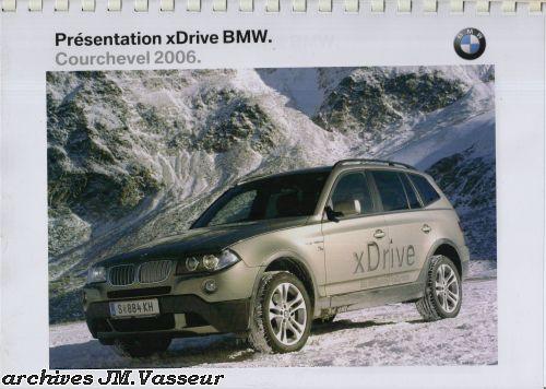 BMW xDrive BMW Courchevel 2006
