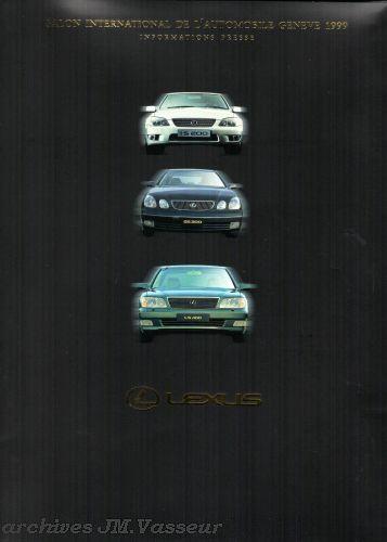 Lexus : Dossier de presse Salon de Genève 1999